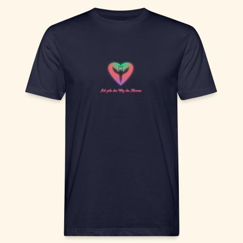 Ich gehe den Weg meines Herzens - Männer Bio-T-Shirt