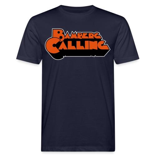 Bamberg Calling - Männer Bio-T-Shirt