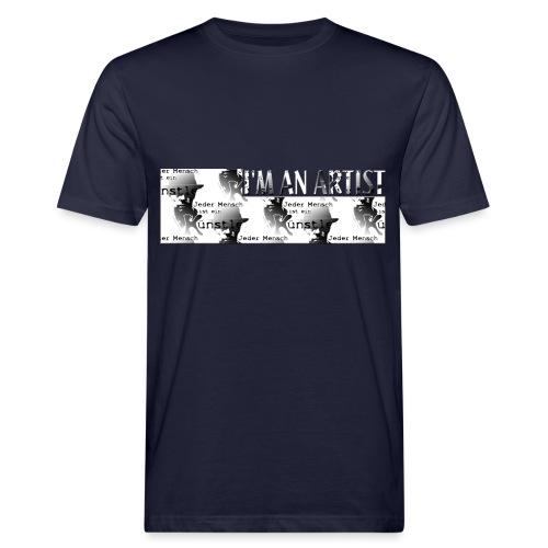 I'M AN ARTIST - Männer Bio-T-Shirt