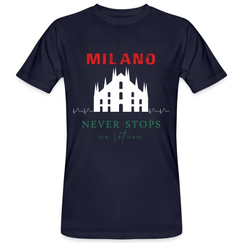 MILANO NEVER STOPS T-SHIRT - Men's Organic T-Shirt