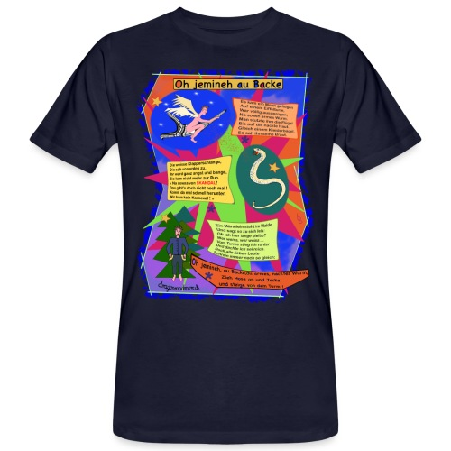 Oh Jemineh au Backe - Männer Bio-T-Shirt