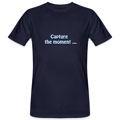 capture the moment photographer`s slogan - Men's Organic T-Shirt