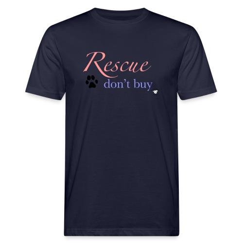 Rescue don't buy - Men's Organic T-Shirt