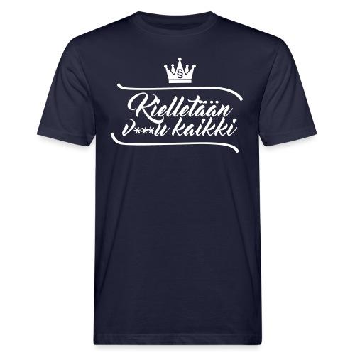 Kielletään v***u kaikki - Miesten luonnonmukainen t-paita