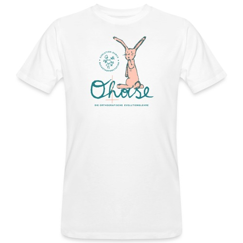 Der O(h)ase - Männer Bio-T-Shirt