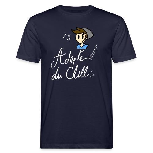 Adepte du Chill - T-shirt bio Homme