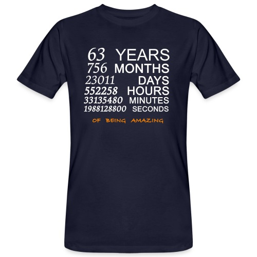 Anniversaire 63 years of being amazing - T-shirt bio Homme