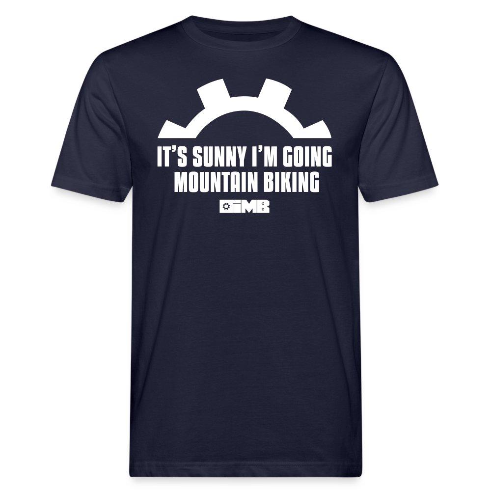 It's Sunny I'm Going Mountain Biking - Men's Organic T-Shirt - navy