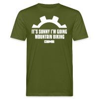 It's Sunny I'm Going Mountain Biking - Men's Organic T-Shirt moss green