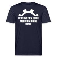 It's Sunny I'm Going Mountain Biking - Men's Organic T-Shirt navy