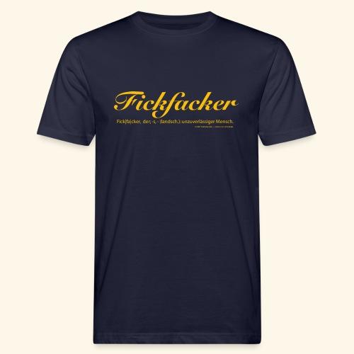 Fickfacker - Männer Bio-T-Shirt