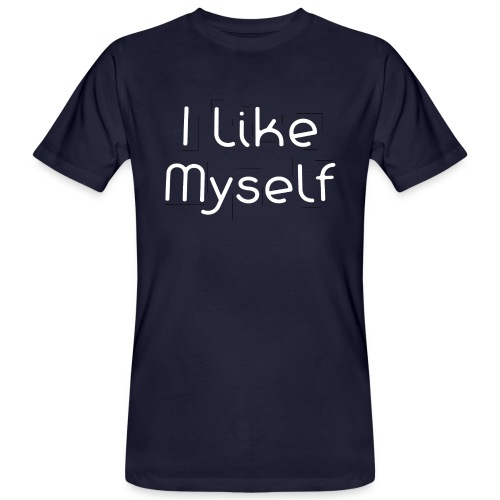 I Like Myself - T-shirt ecologica da uomo