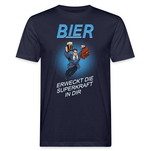 BIER ERWECKT DIE SUPERKRAFT IN DIR - Männer Bio-T-Shirt