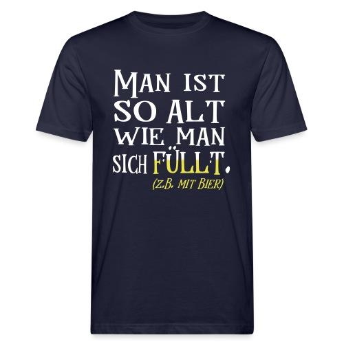 Alt Spruch Biertrinker Geburtstag Geschenk - Männer Bio-T-Shirt