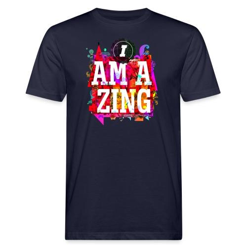 I am Amazing - Men's Organic T-Shirt