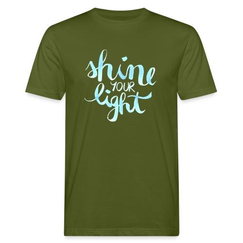 Shine your light lettering hell Affirmation - Männer Bio-T-Shirt