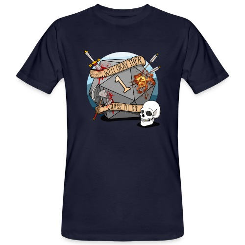 Arvelen kuolen - DND D & D Dungeons and Dragons - Miesten luonnonmukainen t-paita