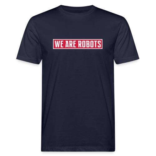 we-are-robots-logo-ROT-WE - Männer Bio-T-Shirt