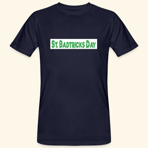 ST BADTRICKS DAY - Men's Organic T-Shirt