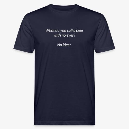 Deer With No Eyes - Men's Organic T-Shirt