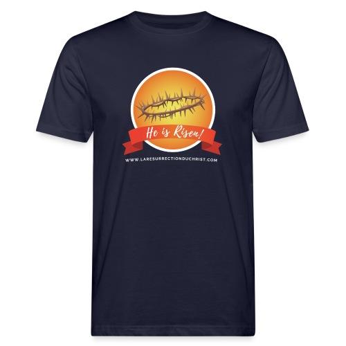 He is Risen ! (Il est ressuscité) - T-shirt bio Homme