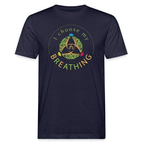 i choose my breathing V1 - T-shirt bio Homme