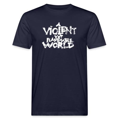 aViolentYetFlammableWorld - T-shirt ecologica da uomo