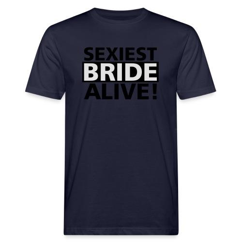 sexiest bride alive - Männer Bio-T-Shirt