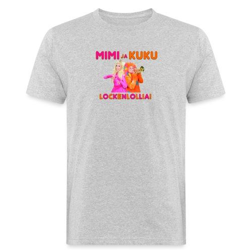 Mimi ja Kuku Lockenlollia - Miesten luonnonmukainen t-paita