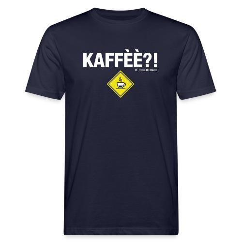 KAFFÈÈ?! by Il Proliferare - T-shirt ecologica da uomo