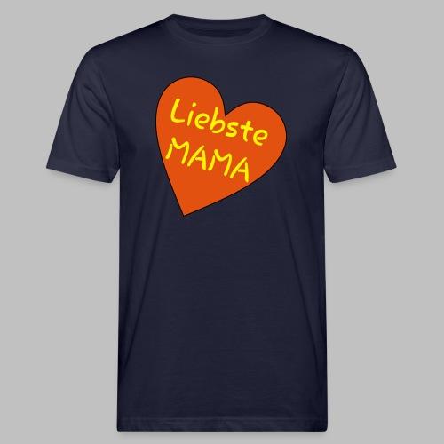 Liebste Mama - Auf Herz ♥ - Männer Bio-T-Shirt