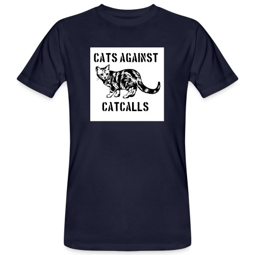 Cats against catcalls - Men's Organic T-Shirt