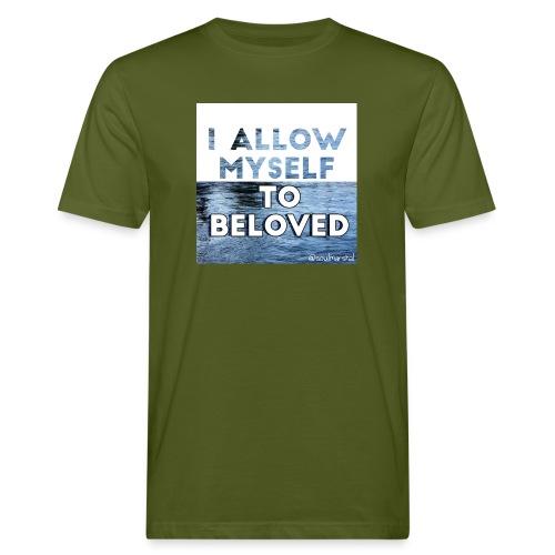 I Allow Myself To Beloved - Miesten luonnonmukainen t-paita