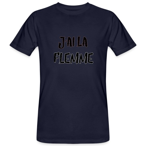J'ai la FLEMME - T-shirt bio Homme