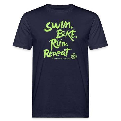 Swim. Bike. Run. Repeat - T-shirt ecologica da uomo