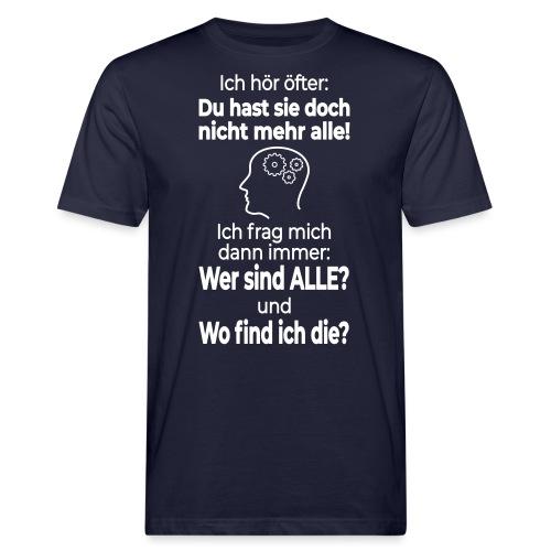 Verrückt Anders Denken Freak Psycho Spruch Lustig - Männer Bio-T-Shirt