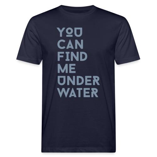 You can find me - Männer Bio-T-Shirt
