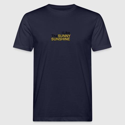 Sunny Sunshine... - Mannen Bio-T-shirt