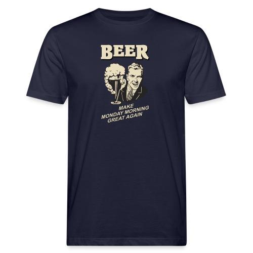 MAKE MONDAY MORNING GREAT AGAIN - Männer Bio-T-Shirt
