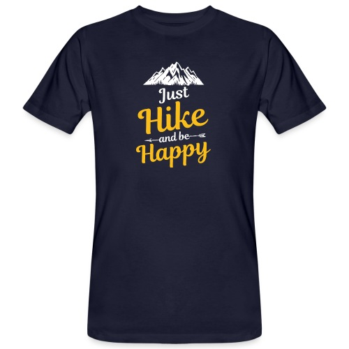 Just Hike And Be Happy Nature-Design für Hiking - Männer Bio-T-Shirt
