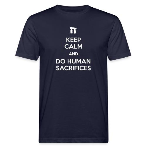 Keep calm and do human sacrifices - T-shirt ecologica da uomo