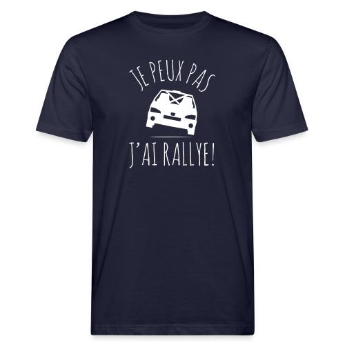 Je peux pas, j'ai rallye - T-shirt bio Homme