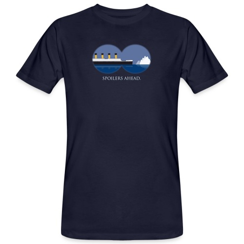 Spoilers ahead. - Männer Bio-T-Shirt