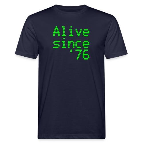 Alive since '76. 40th birthday shirt - Men's Organic T-Shirt