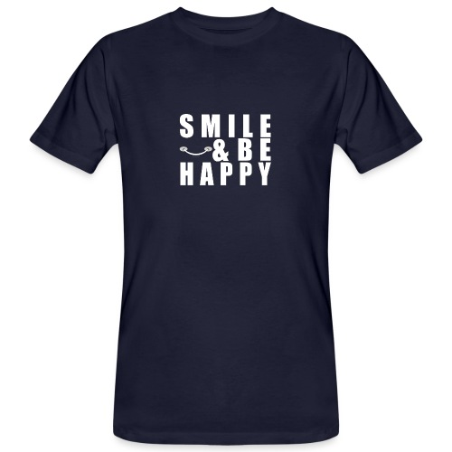 SMILE AND BE HAPPY - Men's Organic T-Shirt