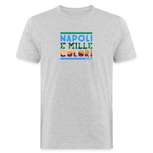 Napoli è mille colori - T-shirt ecologica da uomo