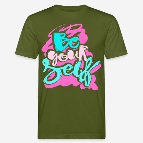 Seien Sie selbst Vertrauen Vertrauen - Männer Bio-T-Shirt