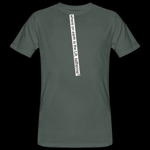 katherine has the LILT AS USUAL - Men's Organic T-Shirt