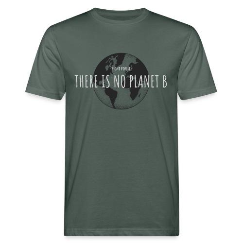There is no Planet B - Männer Bio-T-Shirt