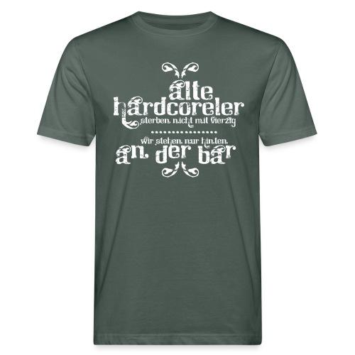 Hardcoreler sterben nicht mit 40 (white) - Männer Bio-T-Shirt